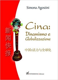 Cina: dinamismo e globalizzazione