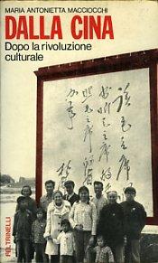 Dalla Cina, dopo la rivoluzione culturale