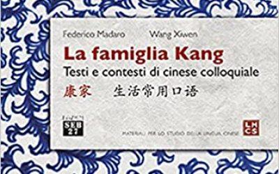 La famiglia Kang – Testi e contesti di cinese colloquiale