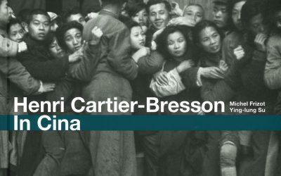 Henri Cartier-Bresson. In Cina