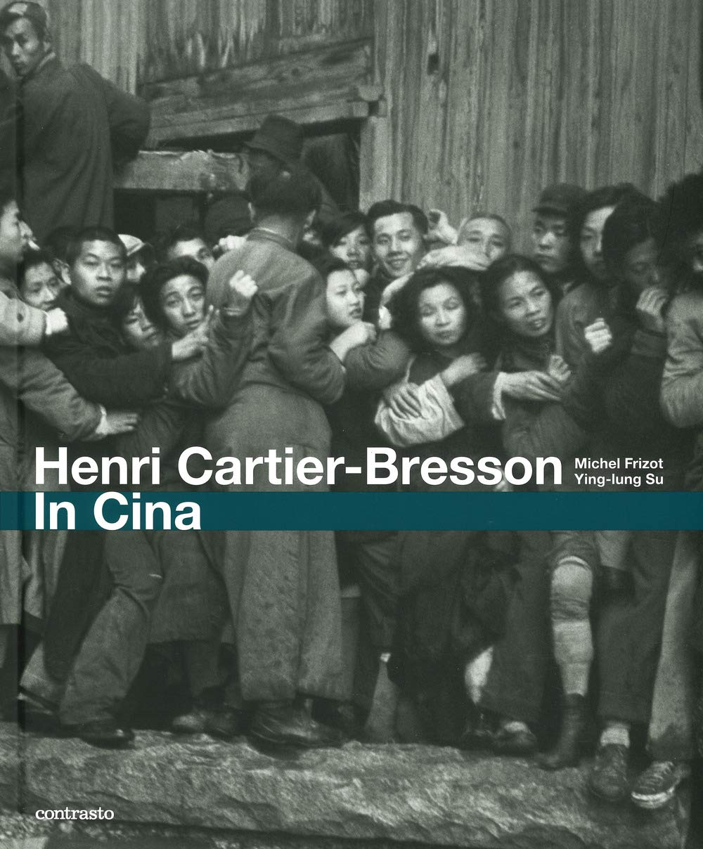 Henry Cartier-Bresson. In Cina