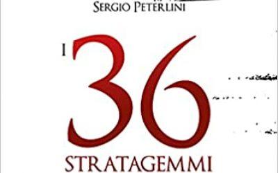 I 36 stratagemmi. L'arte segreta della strategia cinese