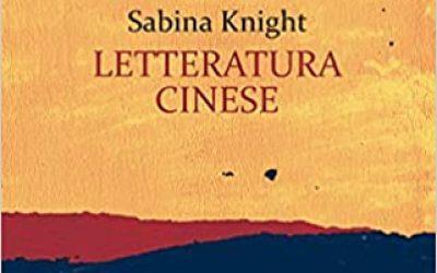 Letteratura cinese (di Sabina Knight)