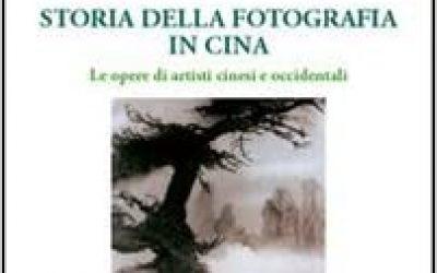 Storia della fotografia in Cina. Le opere di artisti cinesi e occidentali.
