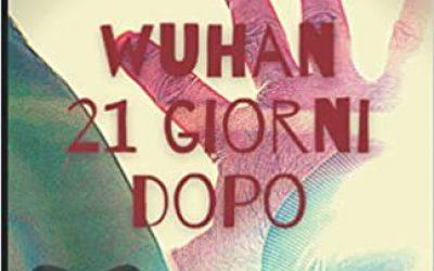 Wuhan 21 giorni dopo