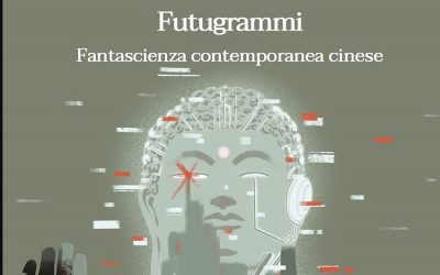 Futugrammi: Fantascienza contemporanea cinese