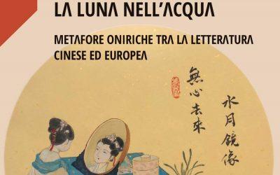 La luna nell'acqua. Metafore oniriche tra la letteratura cinese ed europea