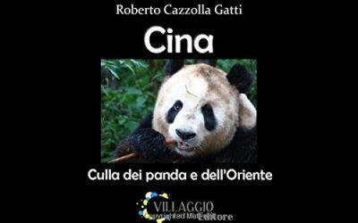 Cina: Culla dei panda e dell'Oriente