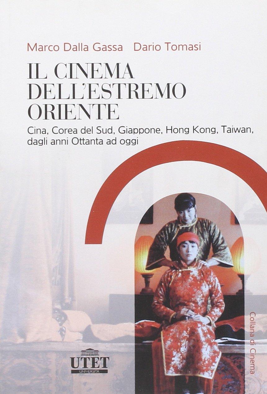 Il cinema dell'Estremo Oriente