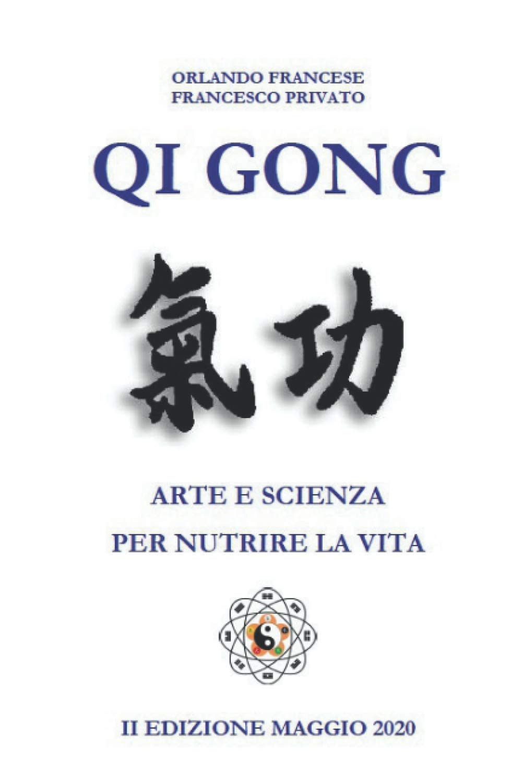 Qi Gong: Arte e Scienza per Nutrire la Vita