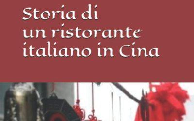 Storia di un ristorante italiano in Cina