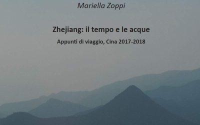 Zhejiang: il tempo e le acque. Appunti di viaggio, Cina 2017-2018.
