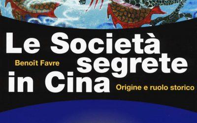 Le società segrete in Cina. Origine e ruolo storico